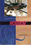 Horror (Exploring Genre)