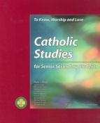 Catholic Studies for Senior Secondary Studies