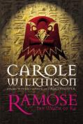 Ramose: The Wrath of Ra