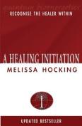 A Healing Initiation