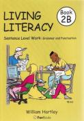 Living Literacy Book 2B