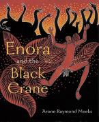 Enora and the Black Crane