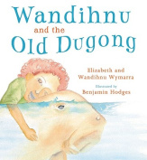 Wandihnu and the Old Dugong