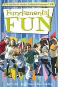 Fundamental Fun