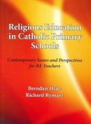 Religious Education in Catholic Primary Schools