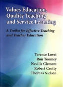 Values Education, Quality Teaching and Service Learning