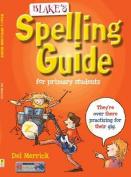 Blake's Spelling Guide
