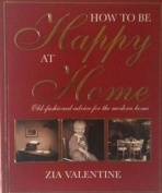 How to be Happy at Home