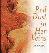 Red Dust in Her Veins