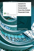 Lessons in Corporate Governance from the Global Financial Crisis [CCH Product Code