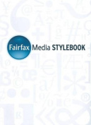 Fairfax Media Style Guide
