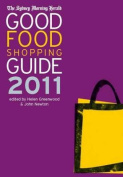 Good Food Shopping Guide 2011