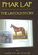 Phar Lap: The Untold Story