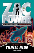 Zac Power - Thrill Ride