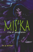 Mis'ka Rite of Ascension