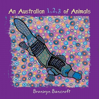 An Australian 123 of Animals [Board book]