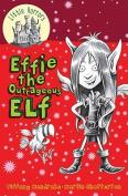 Effie the Outrageous Elf