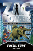 Zac Power - Fossil Fury