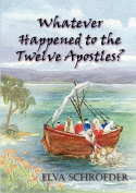 Whatever Happened to the Twelve Apostles