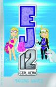 Making Waves (EJ12: Girl Hero)