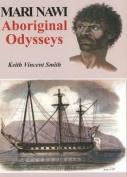 Mari Nawi: Aboriginal Odysseys