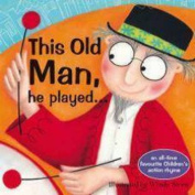 This Old Man Action Rhyme Board Book [Board book]