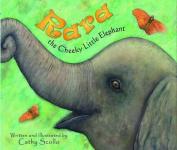Rara The Cheeky Little Elephant