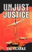 Unjust Justice