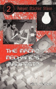 The Macro Mechanic's Manifesto