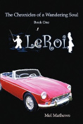 Leroi: The Chronicles of a Wandering Soul