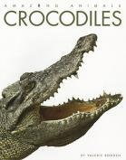 Crocodiles (Amazing Animals