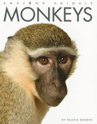 Monkeys (Amazing Animals