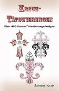 Kreuz-Tatowierungen [GER]