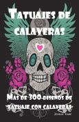 Tatuajes de Calaveras [Spanish]