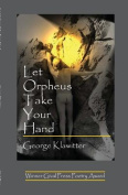 Let Orpheus Take Your Hand
