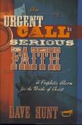 An Urgent Call to a Serious Faith