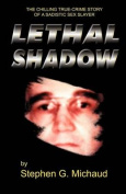 Lethal Shadow