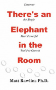 There's an Elephant in the Room