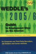 """""""WEDDLE's"""" Guide to Employment Sites on the Internet"""