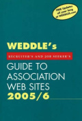 """""""WEDDLE's"""" Guide to Association Web Sites"""