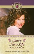 Elsie's New Life (Life of Faith