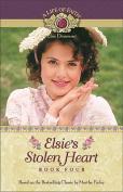 Elsie's Stolen Heart (Life of Faith