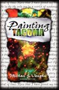 Painting Tacoma