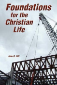 Foundations for the Christian Life