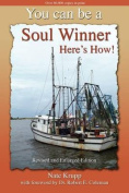 You Can Be a Soul Winner! Here's How
