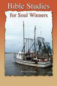 Bible Studies for Soul Winners