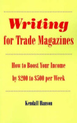 Writing for Trade Magazines