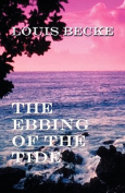 The Ebbing of the Tide