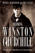 Becoming Winston Churchill