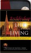 Life Is Worth Living [Audio]